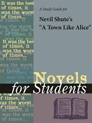 """A Study Guide for Nevil Shute's """"a Town Like Alice"""""""