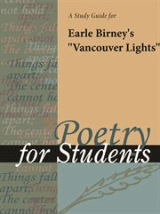 """A Study Guide for Earle Birney's """"vanouver Lights"""""""