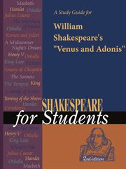 "A Study Guide for William Shakespeare's ""venus and Adonis"""