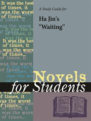 "A Study Guide for Ha Jin's ""waiting"""