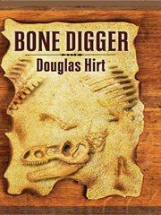 Bone Digger