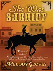 She Was Sheriff