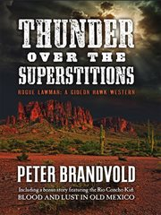 Thunder Over the Superstitions