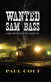 Wanted: Sam Bass