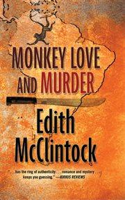 Monkey Love and Murder