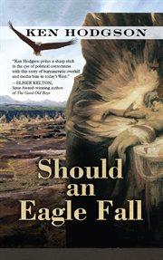 Should An Eagle Fall