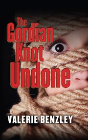 The Gordian Knot Undone