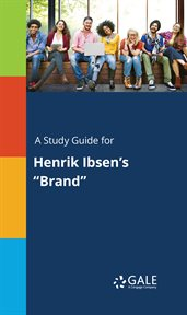 """A Study Guide for Henrik Ibsen's """"brand"""""""