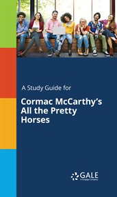 A study guide for cormac mccarthy's all the pretty horses cover image