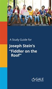 "A study guide for joseph stein's ""fiddler on the roof"" cover image"