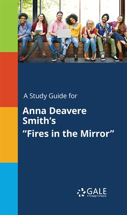 """Cover image for A Study Guide For Anna Deavere Smith's """"Fires In The Mirror"""""""