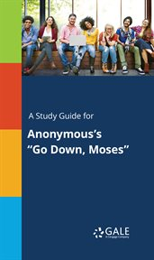 "A Study Guide for Anonymous's ""go Down, Moses"""