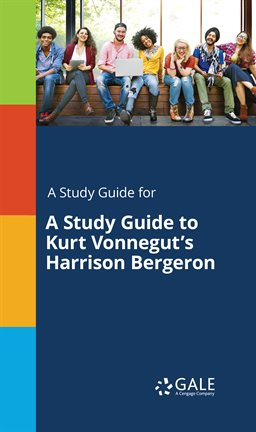 Cover image for A Study Guide To Kurt Vonnegut's Harrison Bergeron