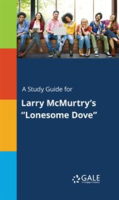 "A study guide for larry mcmurtry's ""lonesome dove"" cover image"