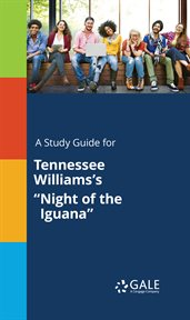 """A Study Guide for Tennessee Williams's """"night of the Iguana"""""""