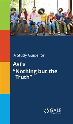 """Cover image for A Study Guide for Avi's """"Nothing but the Truth"""""""