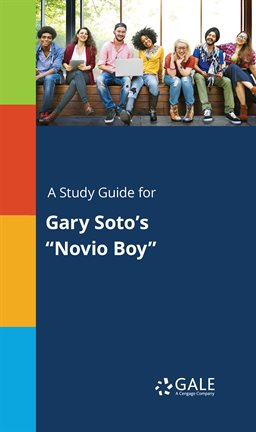 """Cover image for A Study Guide For Gary Soto's """"Novio Boy"""""""