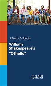 A Study Guide for William Shakespeare's Othello cover image