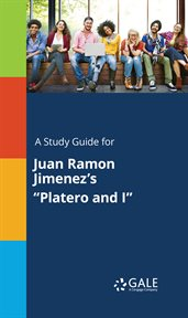 "A Study Guide for Juan Ramon Jimenez's ""platero and I"""