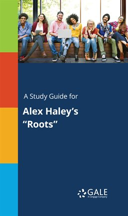 "Cover image for A Study Guide for Alex Haley's ""Roots"""