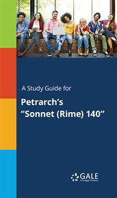 """A Study Guide for Petrarch's """"sonnet (rime) 140"""""""