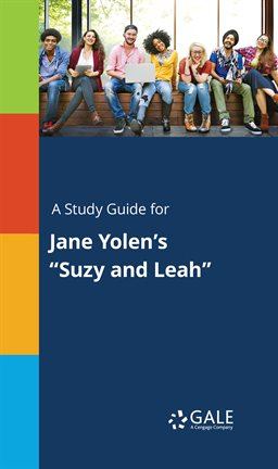 """Cover image for A Study Guide for Jane Yolen's """"Suzy and Leah"""""""