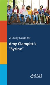 "A Study Guide for Amy Clampitt's ""syrinx"""