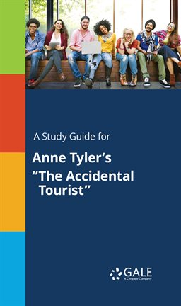 """Cover image for A Study Guide For Anne Tyler's """"The Accidental Tourist"""""""