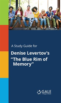 "Cover image for A Study Guide For Denise Levertov's ""The Blue Rim Of Memory"""