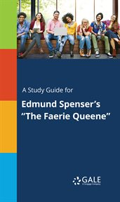 """A study guide for edmund spenser's """"the faerie queene"""" cover image"""
