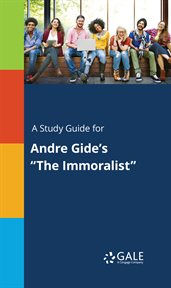 "A Study Guide for Andre Gide's ""the Immoralist"""
