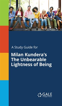 Cover image for A Study Guide For Milan Kundera's The Unbearable Lightness Of Being