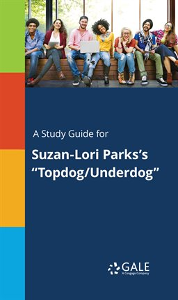 """Cover image for A Study Guide for Suzan-Lori Parks's """"Topdog/Underdog"""""""
