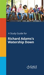 A Study Guide for Richard Adams's Watership Down cover image
