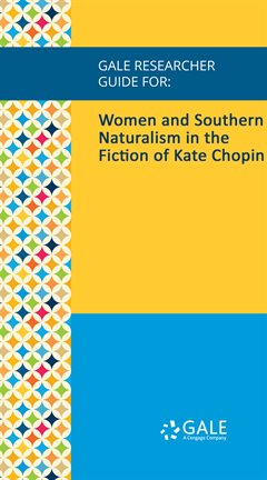 Cover image for Women and Southern Naturalism in the Fiction of Kate Chopin