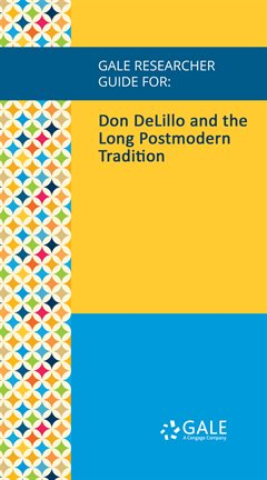 Cover image for Don DeLillo and the Long Postmodern Tradition
