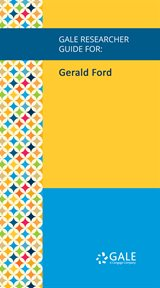 Gerald Ford : healing the presidency cover image