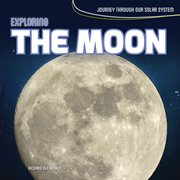 Exploring the Moon cover image