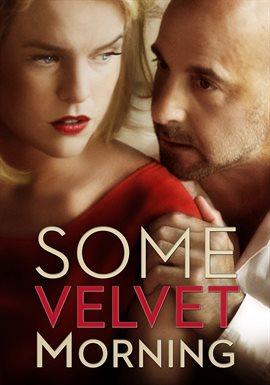 Cover image for Some Velvet Morning