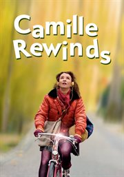 Camille rewinds = : Camille redouble cover image
