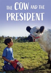 The cow and the president
