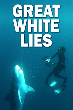 Great White Lies /