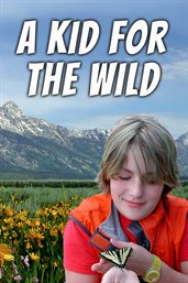 A Kid for the Wild