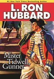 Mister Tidwell Gunner