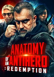 Anatomy of an antihero: redemption cover image