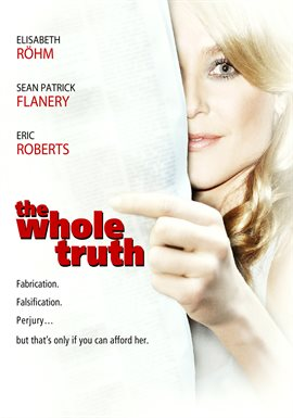 The Whole Truth / Elisabeth Röhm