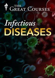 An Introduction to Infectious Diseases - Season 1