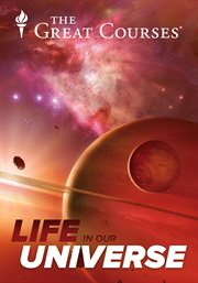 Life in Our Universe