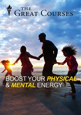 How To Boost Your Physical And Mental Energy - Season 1 (eVideo - hoopla)
