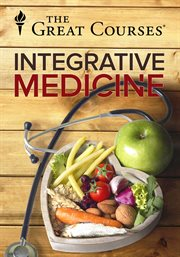 The Science of Integrative Medicine - Season 1